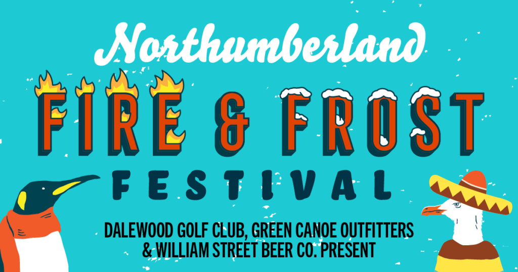 Fire Frost Festival 2020 cobourg storm the palace family day february 15 family fun port hope northumberland county things to do retro 80s live music concert garage dog tickets