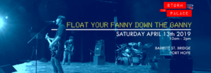 Float Your Fanny Down The Ganny Port Hope 2019 Flood river race Storm The Palace retro 80's cover band toronto party benefit wedding ontario port hope