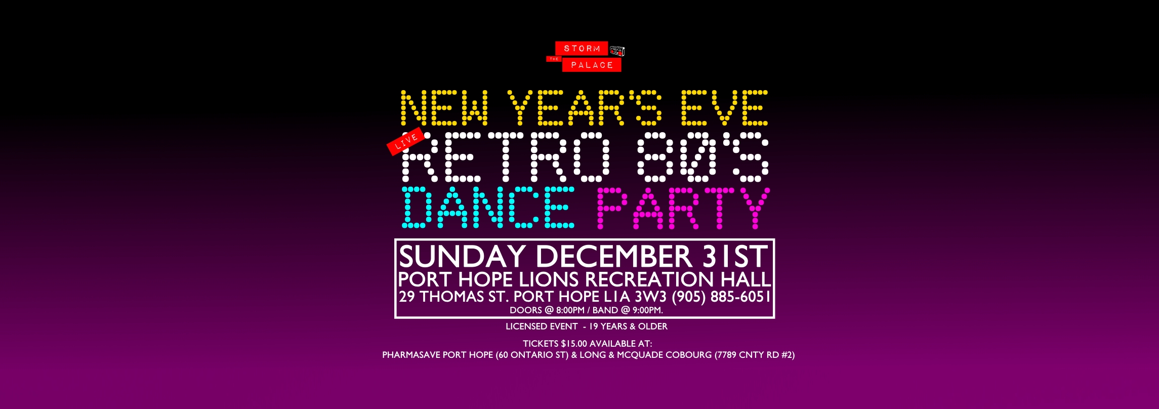 Storm The Palace Toronto Retro 80s 90s Retro Cover party Band New Year's Eve LIVE Retro 80's Dance Party