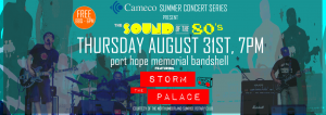 storm the palace retro 80s cover band toronto gta August 31 2017 bandshell port hope